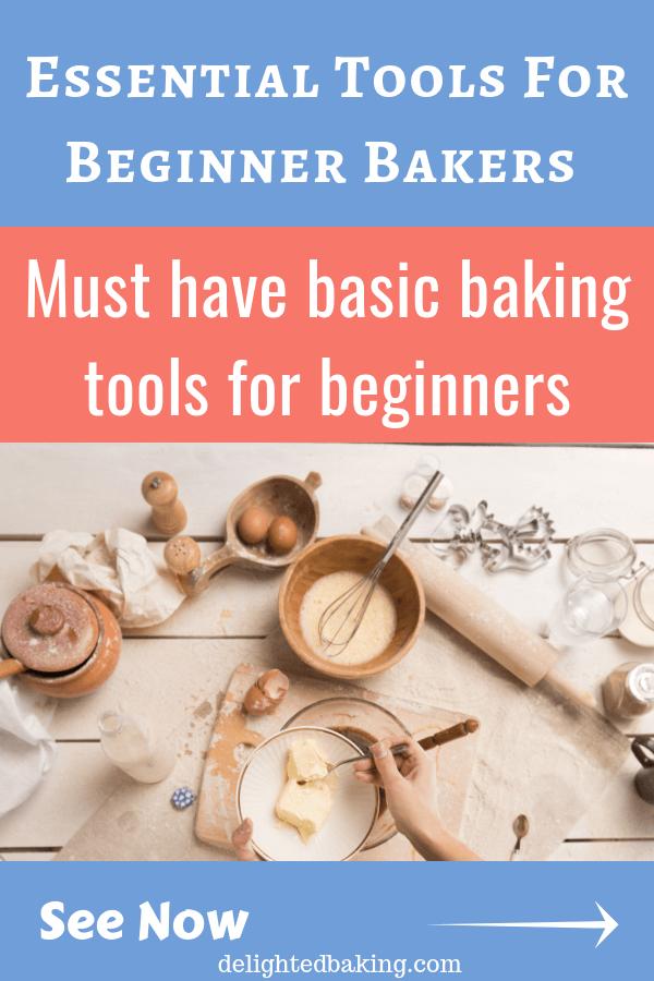 Essential tools for beginner bakers - All the basic tools a beginner baker should have. #bakingforbeginners, #baking101, #bakingbasics