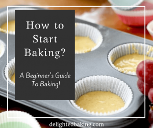 How to start baking? – A beginner's guide to baking