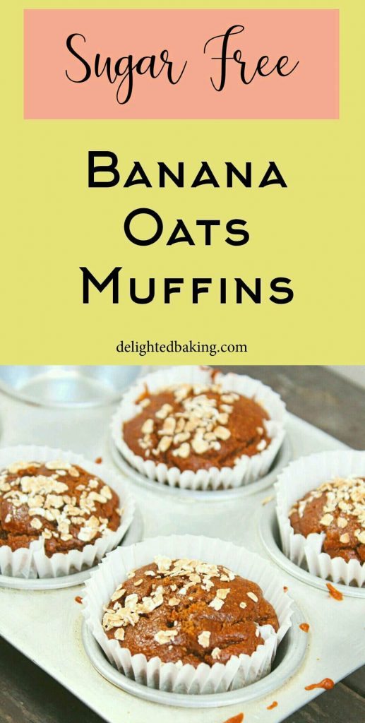 Sugar free banana oats muffins : These muffins are prepared without using sugar. Perfect healthy breakfast muffins!