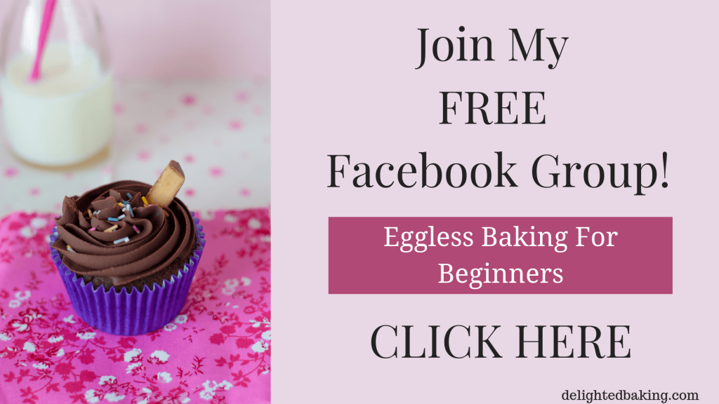 Love to bake? Then join my FREE Facebook Group ! #bakingforbeginners #bakingbasics #baking101 #egglessbaking