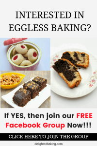 Interested in eggles sbaking? If YES, then jour our FREE Facebook Group now. #egglessbaking #egglesscake #egglesscookies #bakingforbeginners